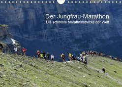 Der Jungfrau-Marathon / CH-Version (Wandkalender 2019 DIN A4 quer) von Eppele,  Klaus