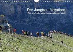 Der Jungfrau-Marathon (Wandkalender 2019 DIN A4 quer) von Eppele,  Klaus