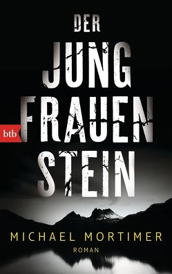 Der Jungfrauenstein von Dahmann,  Susanne, Mortimer,  Michael