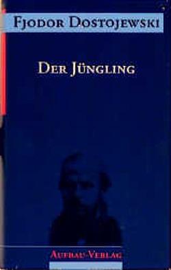 Der Jüngling von Dalitz,  Günter, Dostojewski,  Fjodor