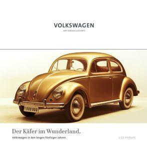 Der Käfer im Wunderland von Erchinger,  Jan H, Grieger,  Manfred, Holzgang,  Gilbert, Pütz,  Stefanie, Schlinkert,  Dirk