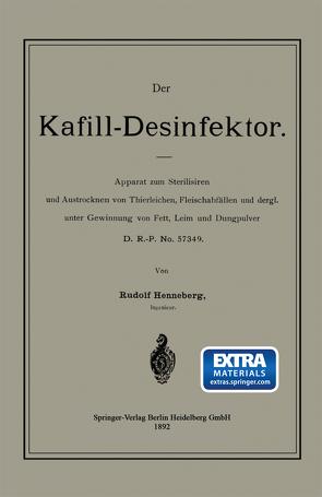 Der Kafill-Desinfektor von Henneberg,  Rudolf
