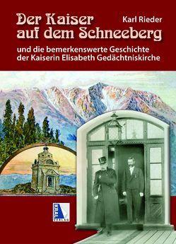 Der Kaiser auf dem Schneeberg von Rieder,  Karl