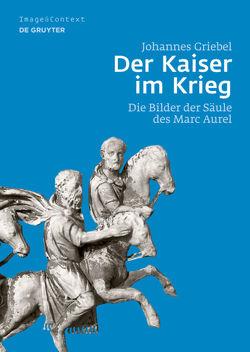 Der Kaiser im Krieg von Griebel,  Johannes