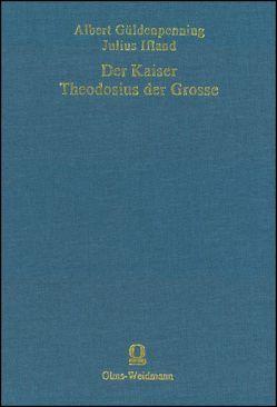 Der Kaiser Theodosius der Große von Güldenpenning,  Albert, Ifland,  Julius