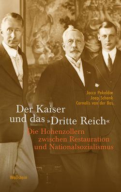 Der Kaiser und das »Dritte Reich« von Busse,  Gerd, Pekelder,  Jacco, Schenk,  Joep, van der Bas,  Cornelis