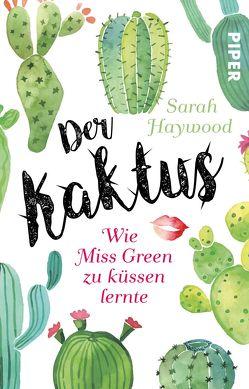 Der Kaktus von Haywood,  Sarah, Kuhn,  Wibke
