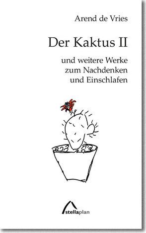 Der Kaktus II von de Vries,  Arend