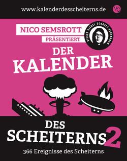 Der Kalender des Scheiterns 2 von Semsrott,  Nico
