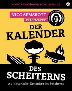 Der Kalender des Scheiterns von Hoffmann,  Moritz, Nenik,  Francis, Semsrott,  Arne, Semsrott,  Nico