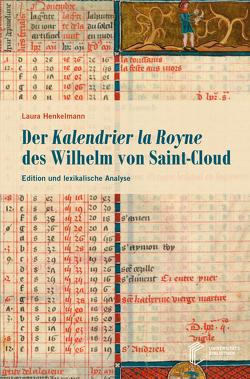 Der Kalendrier la Royne des Wilhelm von Saint-Cloud von Henkelmann,  Laura