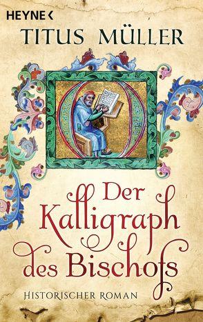 Der Kalligraph des Bischofs von Müller,  Titus