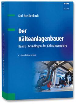 Der Kälteanlagenbauer von Breidenbach,  Karl