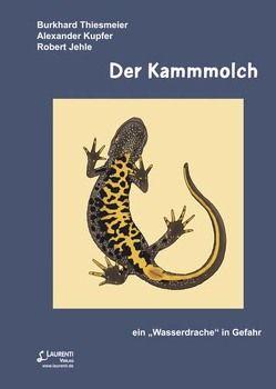 Der Kammmolch von Jehle,  Robert, Kupfer,  Alexander, Thiesmeier,  Burkhard
