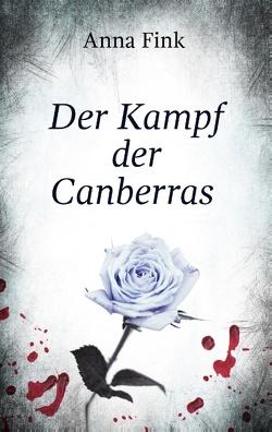 Der Kampf der Canberras von Fink,  Anna