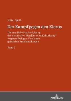 Der Kampf gegen den Klerus von Speth,  Volker