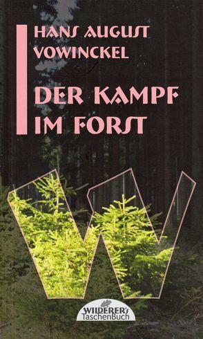 Der Kampf im Forst