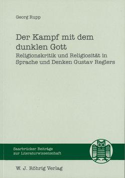 Der Kampf mit dem dunklen Gott von Rupp,  Georg