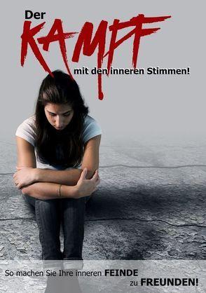 Der Kampf mit den inneren Stimmen von Nagel,  Ingeborg