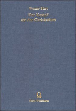 Der Kampf um das Christentum von Elert,  Werner