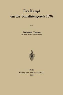 Der Kampf um das Sozialistengesetz 1878 von Tönnies,  Ferdinant