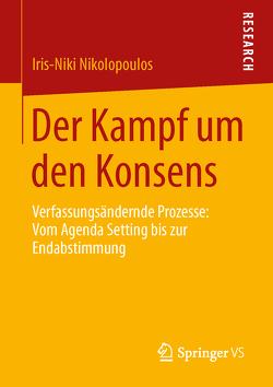 Der Kampf um den Konsens von Nikolopoulos,  Iris-Niki