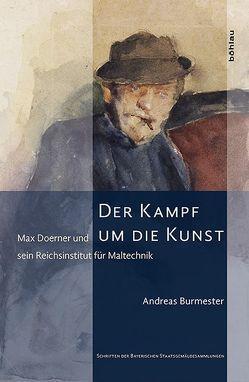 Der Kampf um die Kunst von Burmester,  Andreas