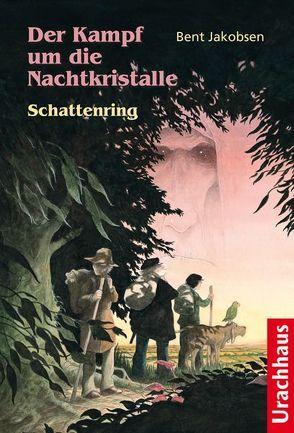 Der Kampf um die Nachtkristalle 2 – Schattenring von Jakobsen,  Bent, Jeppesen,  Flemming B, Zöller,  Patrick