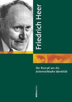 Der Kampf um die österreichische Identität von Heer,  Friedrich