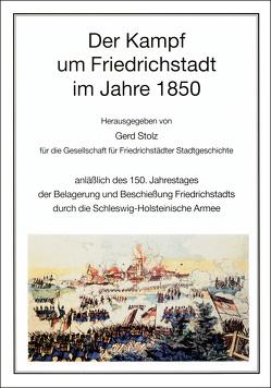 Der Kampf um Friedrichstadt von Adriansen,  Inge, Michelson,  Karl, Stolz,  Gerd