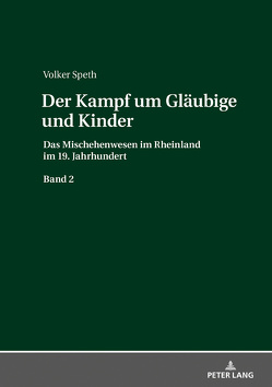 Der Kampf um Gläubige und Kinder von Speth,  Volker