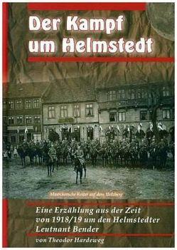 Der Kampf um Helmstedt von Hardeweg,  Theodor