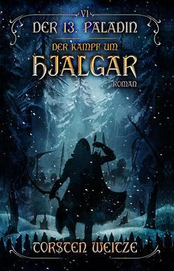 Der Kampf um Hjalgar von Weitze,  Torsten