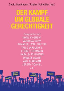 Der Kampf um soziale Gerechtigkeit von Goeßmann,  David, Scheidler,  Fabian