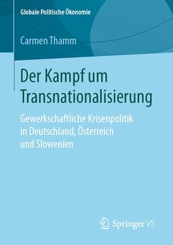 Der Kampf um Transnationalisierung von Thamm,  Carmen