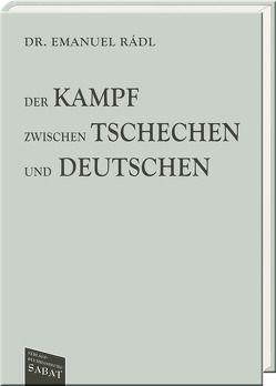 Der Kampf zwischen Tschechen und Deutschen von Brandeis,  Richard, Rádl,  Emanuel