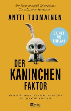 Der Kaninchen-Faktor von Tuomainen,  Antti, Wagner,  Jan Costin, Wagner,  Niina Katariina