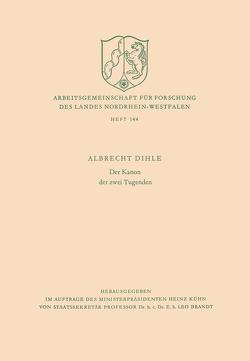 Der Kanon der zwei Tugenden von Dihle,  Albrecht