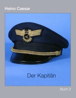 Der Kapitän (Buch II) 1-4 von Caesar,  Heino
