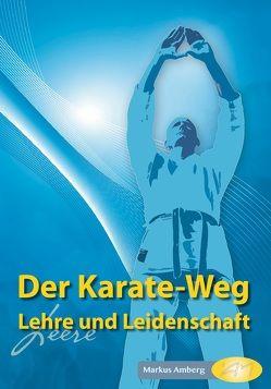 Der Karate-Weg von Amberg,  Markus