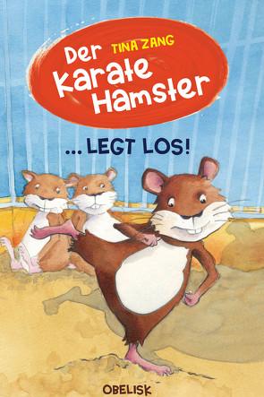 Der Karatehamster legt los! von Fries,  Claudia, Zang,  Tina