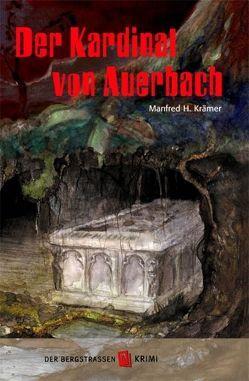 Der Kardinal von Auerbach von Burhenne,  Birgit, Krämer,  Manfred H