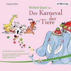 Der Karneval der Tiere von Quast,  Michael, Saint-Saens,  Camille