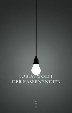Der Kasernendieb von Heibert,  Frank, Wolff,  Tobias