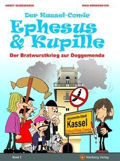 Der Kassel-Comic: Ephesus & Kupille von Mönkemeyer,  Niko, Seidenfaden,  Horst