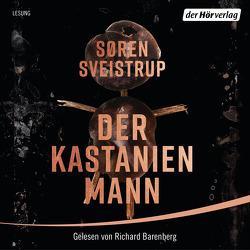 Der Kastanienmann von Barenberg,  Richard, Dahmann,  Susanne, Sveistrup,  Soren