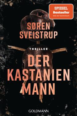 Der Kastanienmann von Dahmann,  Susanne, Sveistrup,  Soren