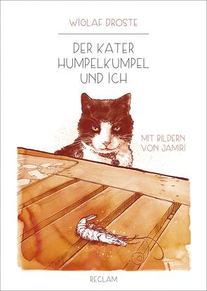 Der Kater Humpelkumpel und ich von Droste,  Wiglaf, Richter,  Jan-Michael