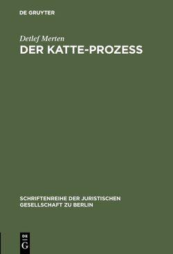 Der Katte-Prozeß von Merten,  Detlef