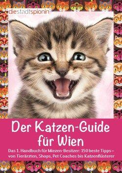 Der Katzen-Guide für Wien von Hofbaur,  Ines, StadtSpionin,  Die